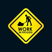 Work In Progress Sign Isolated On White Background poster