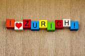 stock photo of zurich  - I Love Zurich Switzerland as a sign series for cities travel and holidays - JPG