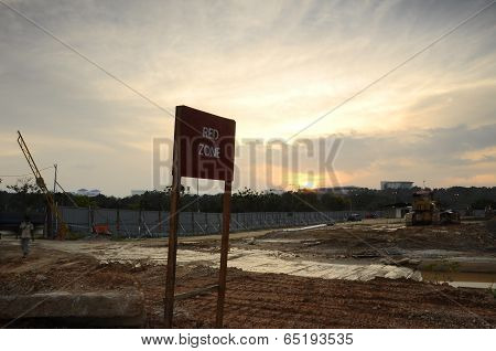 'Red Zone' Signboard at Construction Site