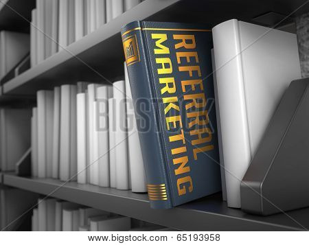 Referral Marketing - Title of Book