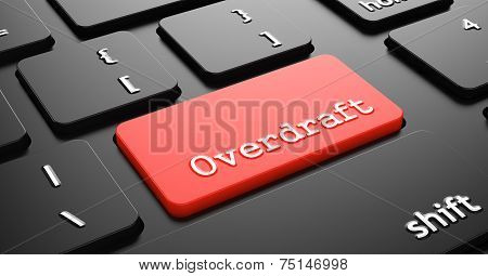 Overdraft on Red Keyboard Button.