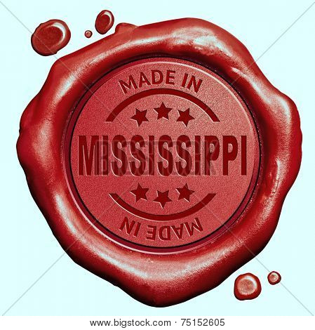 Made in Mississippi red wax seal or stamp, quality label