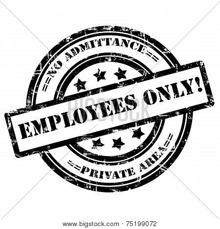 Employees Only. Rubber Stamp, Grunge, Circle