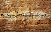foto of performance evaluation  - Close up of Employee performance evaluation text - JPG