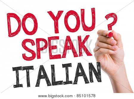 Do you speak Italian written on the wipe board