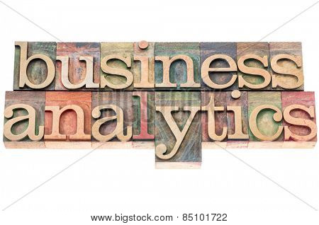 business analytics typography - isolated text in letterpress wood type blocks