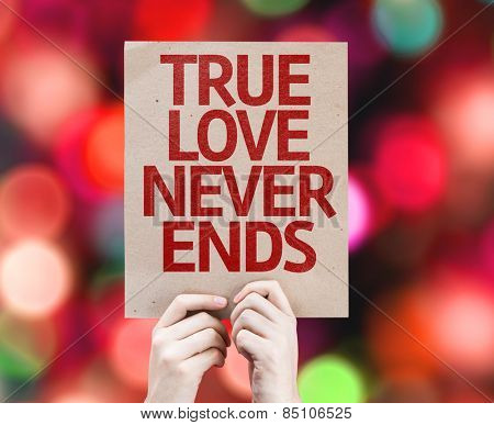 True Love Never Ends card with colorful background with defocused lights