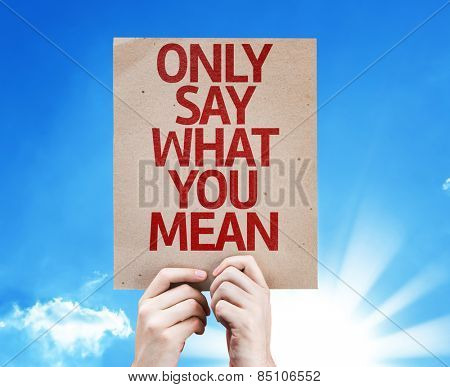 Only Say What You Mean card with sky background