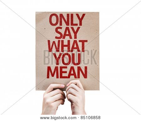 Only Say What You Mean card isolated on white