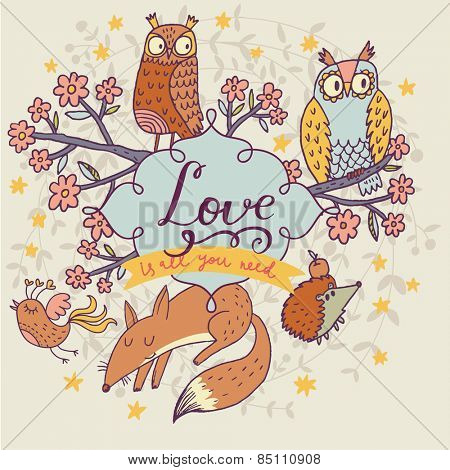 Romantic cartoon owls with lovely fox and hedgehog in vector with text in spring flowers. Childish card in bright colors. Lovely concept card