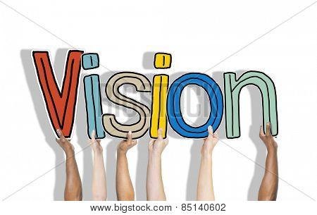 Group of Hands Holding Letter Vision Concept