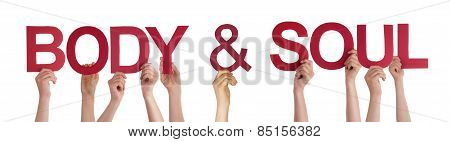People Hands Holding Red Straight Word Body Soul