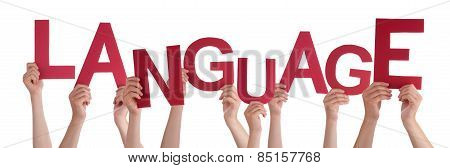 Many People Hands Holding Red Word Language
