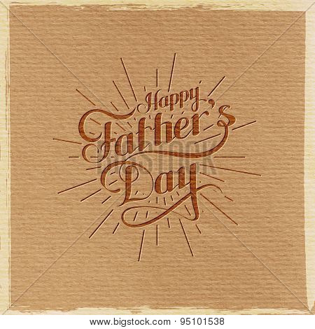 handwritten Happy Fathers Day retro label with light rays.