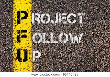 Business Acronym Pfu As Project Follow Up