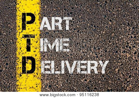 Business Acronym Ptd As Part Time Delivery