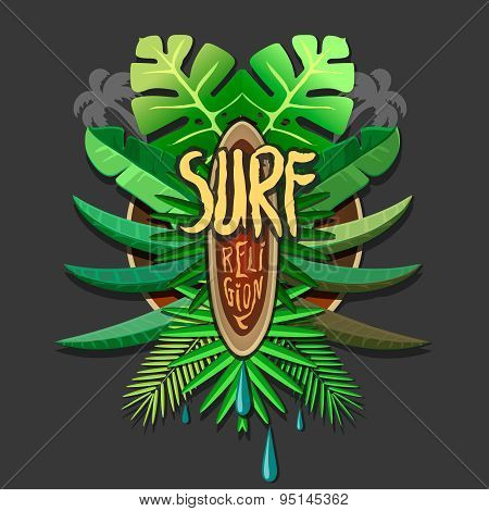 Summer artwork surf religion -  surfing print for  t-shirt with tropical palm