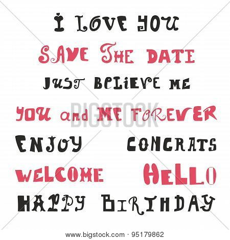 Hand Drawn Lettering.  Vector Calligraphy. Wedding And Birthday Signage. Set Of Love Messages Like I