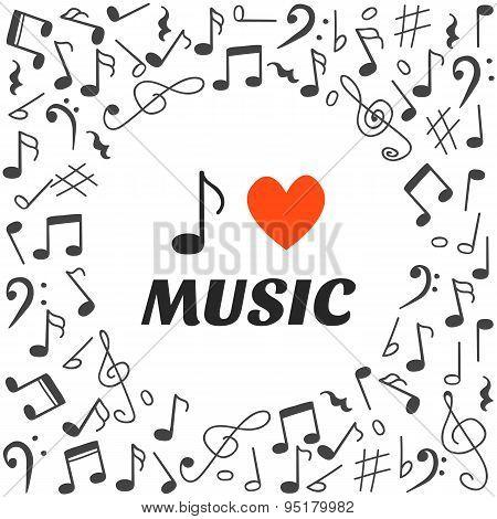 I Love Music. Hand Drawn Music Background