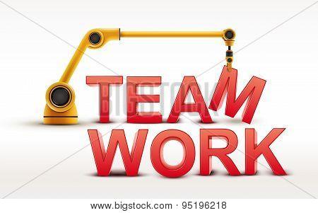 Industrial Robotic Arm Building Teamwork Word