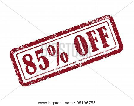 Stamp 85 Percent Off In Red Text On White