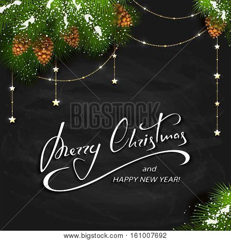 Holiday lettering Merry Christmas and Happy New Year on black chalkboard background with winter decorations, decorative spruce branches with snow, pine cones and golden Christmas stars, illustration.