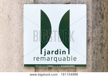 Lyon, France - October 20, 2016: The Remarkable Gardens of France label. Sign indicating one of the remarkable gardens of France, listed by the committee of parks and gardens of the French ministry of culture
