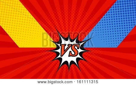 Comic fight template with two opposite sides in pop-art style. Versus wording. Radial background. Representation of confrontational warriors before battle. Vector illustration