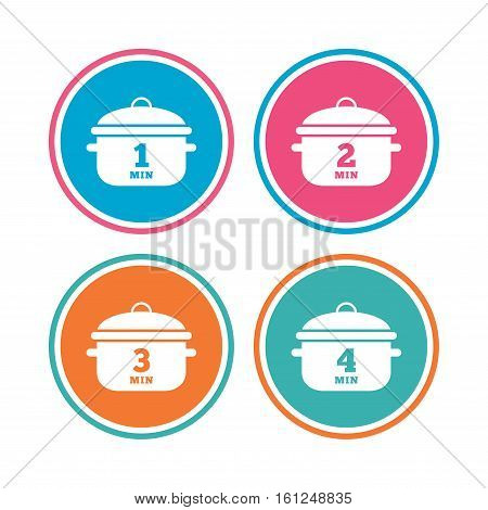 Cooking pan icons. Boil 1, 2, 3 and 4 minutes signs. Stew food symbol. Colored circle buttons. Vector