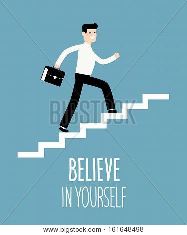 Success in business. Businessman climbs up stairs. Vector