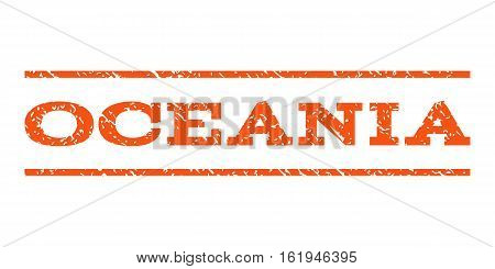 Oceania watermark stamp. Text tag between horizontal parallel lines with grunge design style. Rubber seal stamp with scratched texture. Vector orange color ink imprint on a white background.