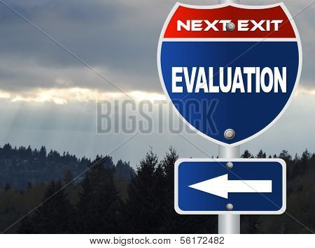Evaluation road sign with nature sky view