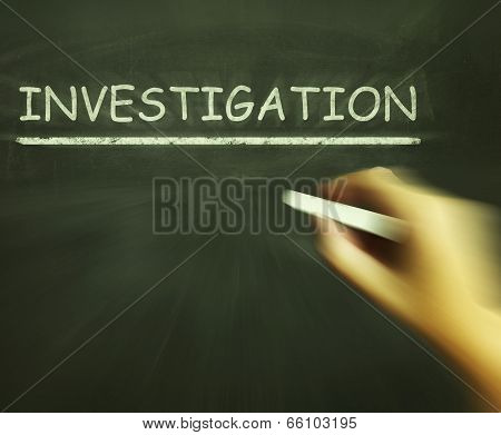 Investigation Chalk Means Inspect Analyse And Find Out