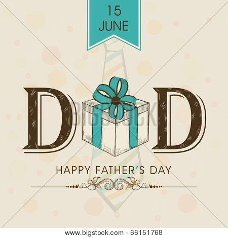 Beautiful greeting card design with stylish text Dad and gift box on grungy brown background for celebrations of Happy Father's Day.