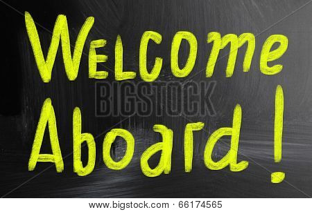 Welcome Aboard Handwritten With Chalk On A Blackboard