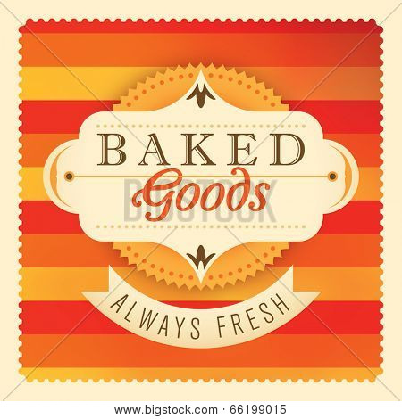 Baked goods label design. Vector illustration.