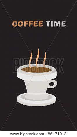Vector background with hot drink in cup and text coffee time