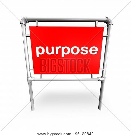 Purpose Text On A Billboard Abstract Concept With Billboard