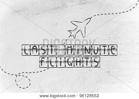 Departure Board With Writing Last Minute Flights And Airplane Flying