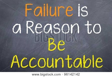 Failure is a Reason to be Accountable