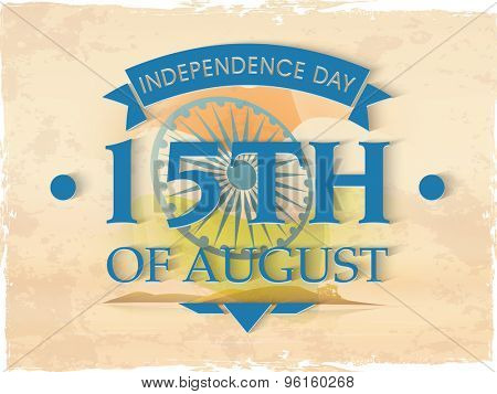 Vintage poster, banner or flyer design with stylish text 15th of August on national flag, grungy background for Indian Independence Day celebration.