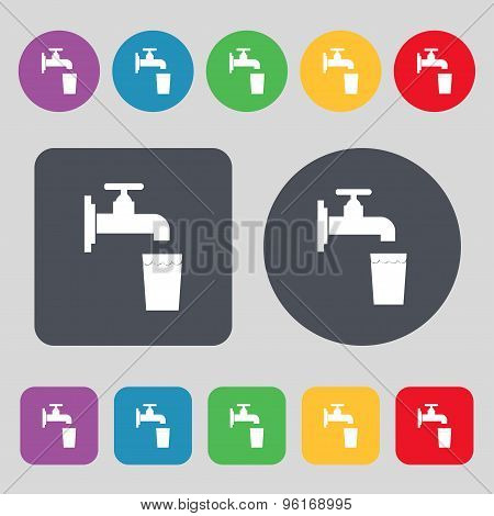 Faucet, Glass, Water Icon Sign. A Set Of 12 Colored Buttons. Flat Design. Vector