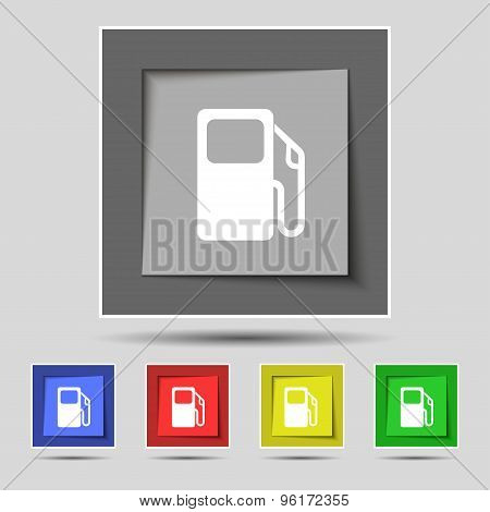Auto Gas Station Icon Sign On Original Five Colored Buttons. Vector