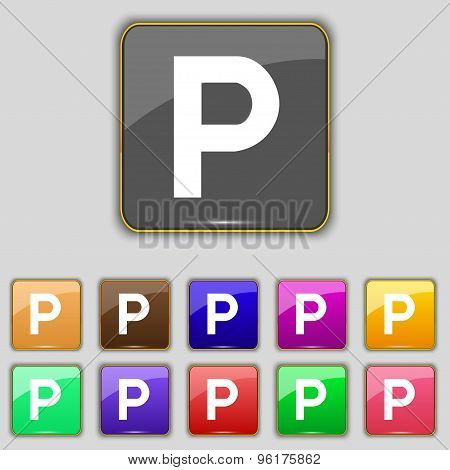 Parking Icon Sign. Set With Eleven Colored Buttons For Your Site. Vector