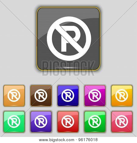 No Parking Icon Sign. Set With Eleven Colored Buttons For Your Site. Vector