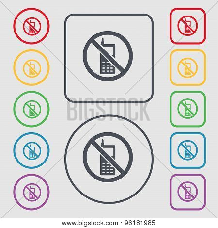 Mobile Phone Is Prohibited Icon Sign. Symbol On The Round And Square Buttons With Frame. Vector