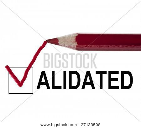 Validated message and red pencil
