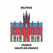 Hauts-de-france - Belfries Line Travel Landmark, Skyline, Vector Design. France, Hauts-de-france - B poster