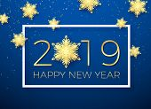 New Year Greeting Card. Golden Text Happy New Year 2019 With Gold Snowflake. Holiday Creative Greeti poster