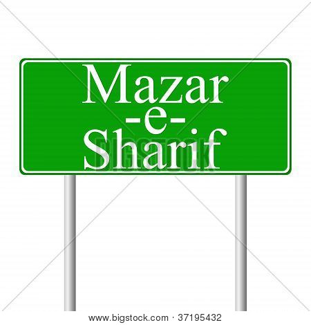 Mazar-e-Sharif green road sign